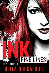 Ink: Fine Lines by Bella Roccaforte ebook deal