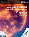 Cambridge International AS Level and A Level Physics Coursebook with CD-ROM (Cambridge International Examinations) by Sang, David, Jones, Graham, Woodside, Richard, Chadha, Gurin (2010) Paperback