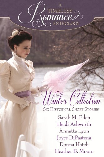 6-in-1 Historical Romance Boxed Set! Just 99 Cents!  Winter Collection (A Timeless Romance Anthology Book 1)