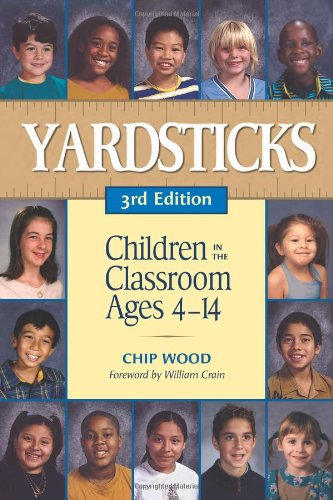 Yardsticks: Children in the Classroom Ages 4-14