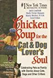 img - for Chicken Soup for the Cat & Dog Lover's Soul book / textbook / text book