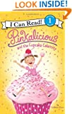 Pinkalicious and the Cupcake Calamity (I Can Read Book 1)