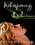 Whispering Evil