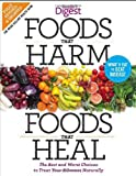 img - for Foods that Harm and Foods that Heal: The Best and Worst Choices to Treat your Ailments Naturally book / textbook / text book
