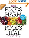 Foods That Harm, Foods That Heal, Rev...