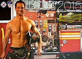 OFFICIAL 2015 FDNY CALENDAR OF HEROES