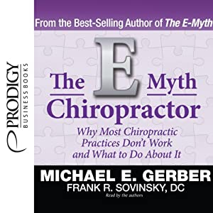 The E-Myth Chiropractor Audiobook