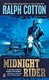 Midnight Rider (Ralph Cotton Western Series)