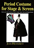 img - for Period Costume for Stage & Screen: Patterns for Outer Garments : Cloaks, Capes, Stoles and Wadded Mantles book / textbook / text book