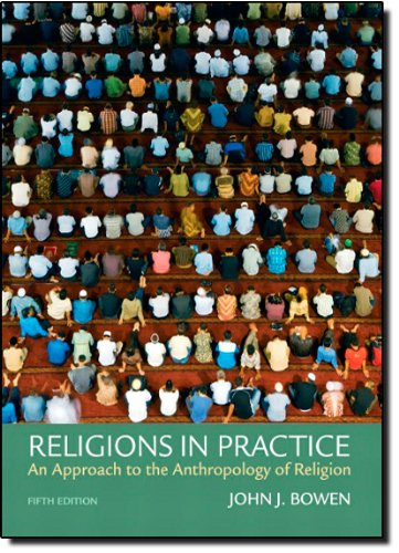 Religions in Practice: An Approach to the Anthropology of...