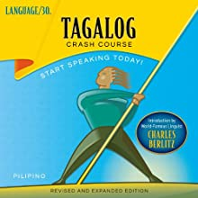 Tagalog Crash Course  by LANGUAGE/30 Narrated by LANGUAGE/30