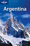 Lonely Planet Argentina 7th Ed.: 7th Edition