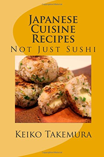 japanese cuisine recipes not just sushi volume 1 by