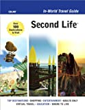 Second Life In-World Travel Guide...