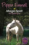 img - for Magic Spirit: 1 (Tilly's Pony Tails) book / textbook / text book