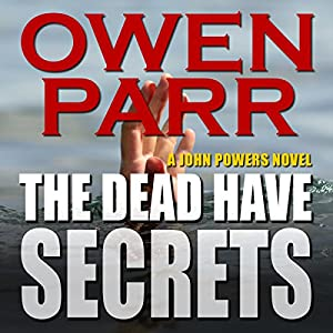The Dead Have Secrets Audiobook