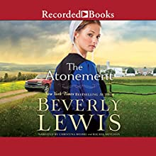 The Atonement Audiobook by Beverly Lewis Narrated by Christina Moore, Rachel Botchan