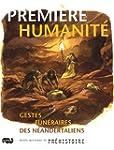 Premi�re humanit� - Gestes fun�raires...
