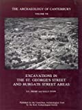 Excavations in the St George's Street and Burgate Street Areas (Archaeology of Canterbury Monograph Series) (v. 7) (0906746043) by Frere, Sheppard S.
