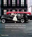 img - for William Helburn: Seventh and Madison: Fashion and Advertising Photography at Mid-Century book / textbook / text book
