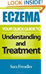 Eczema: Your Quick Guide to Understan...