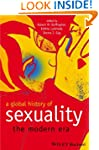 A Global History of Sexuality: The Mo...