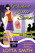 Wicked Little Secret: A Cozy Mystery On Kindle Unlimited (paranormal In Manhattan Mystery Book 3)