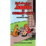 Little Orphan Annie in Cosmic City ~ Harold Gray