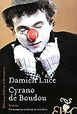 Cyrano de Boudou par Damien Luce
