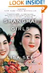 Shanghai Girls: A Novel