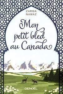 """Afficher """"Mon petit bled au Canada"""""""
