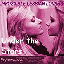 Impossible Lesbian Lovers: Under the Stars Performance by J Jezebel, Essemoh Teepee Narrated by J Jezebel