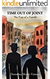 Time Out of Joint: The Fate of a Family: Historical Novel (Based On A True Story)