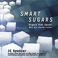 Smart Sugars (       UNABRIDGED) by JC Spencer Narrated by Ross Merrick
