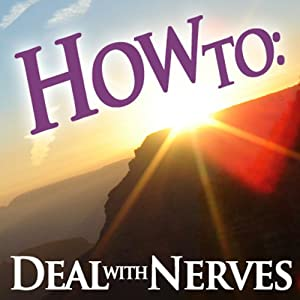 How to Deal with Nerves | [How To: Audiobooks]