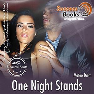 One Night Stands und die Kraft der Anziehung Hörbuch