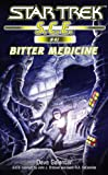 Star Trek: Bitter Medicine (Star Trek: Starfleet Corps of Engineers Book 41)