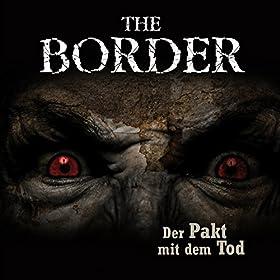 The Border: Teil 2 - Der Pakt mit dem Tod
