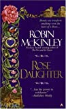 Rose Daughter (0688154395) by Robin McKinley