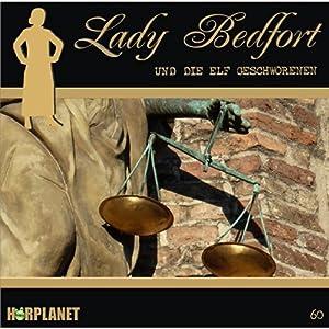 Die elf Geschworenen (Lady Bedfort 60) Hörspiel