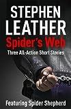 Spider's Web: Spider Shepherd Short Stories (English Edition)