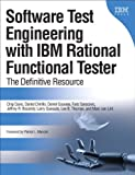 Software Test Engineering with IBM Rational Functional Tester: The Definitive Resource (IBM Press)