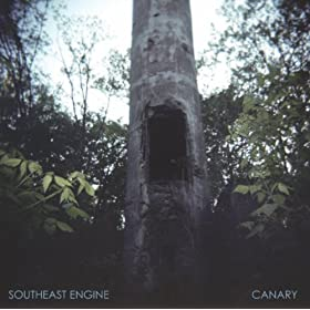 Southeast Engine - Canary
