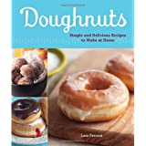 Doughnuts: Simple and Delicious Recipes to Make at Home ~ Lara Ferroni