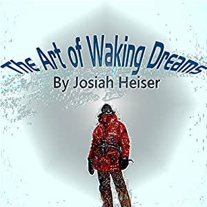 The Art of Waking Dreams Audiobook
