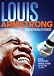 Armstrong;Louis Good Evening E