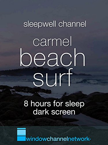 Carmel Beach Surf 8 hours for sleep dark screen