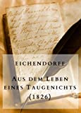 Image of Eichendorff: Aus dem Leben eines Taugenichts (1826): Klassische Romane und Erzählungen - 4 (German Edition)