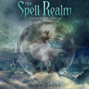 The Spell Realm: The Sorcery Code, Volume 2 | [Dima Zales, Anna Zaires]