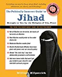 img - for The Politically Incorrect Guide to Jihad (The Politically Incorrect Guides) book / textbook / text book